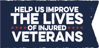 Help us improve the lives of injured Veterans.